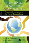 A Six Sigma Approach to Sustainability: Continual Improvement for Social Responsibility