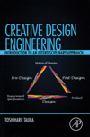 Creative Design Engineering: Introduction to an Interdisciplinary Approach