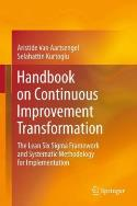 Handbook on Continuous Improvement Transformation - The Lean Six Sigma Framework and Systematic Methodology for Implementation