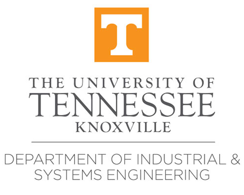 The University of Tennessee - Knoxville - Department of Industrial & Systems Engineering
