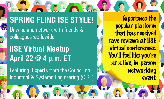IISE Virtual Meetup | April 22 at 4 p.m. ET