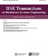 IISE Transactions on Healthcare Systems Engineering