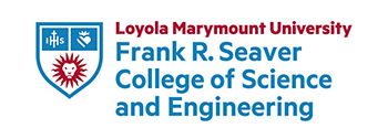 Loyola Marymount University Frank R. Seaver College of Science and Engineering