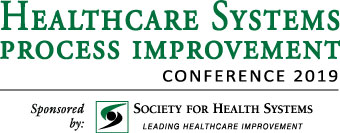 Healthcare Systems Process Improvement Conference 2019-Who Should Attend
